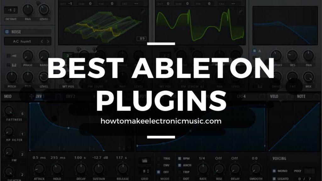 Best Ableton Plugins: Top 9 VST's