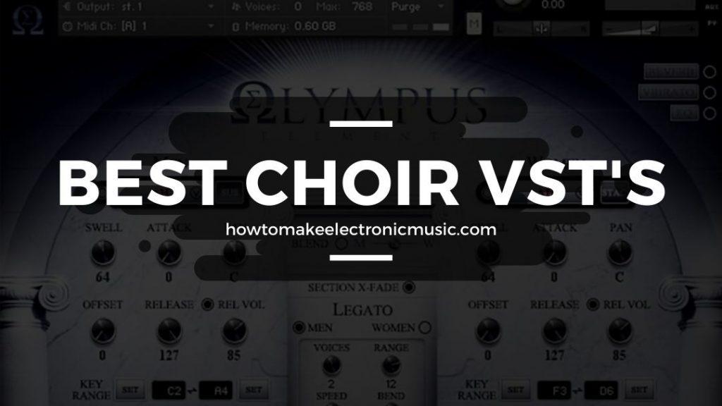 Best Choir VST: Top 8 Realistic Sounding Plugins